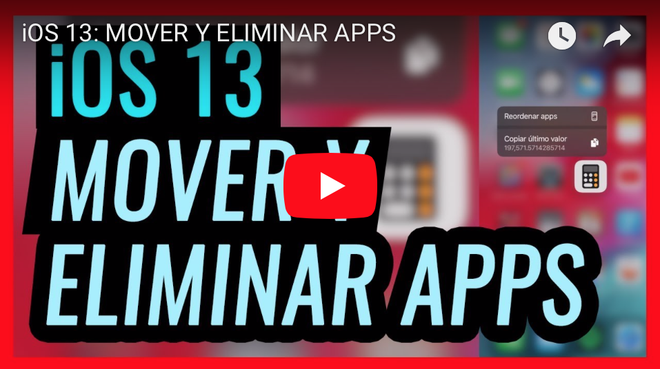 MOVER Y ELIMINAR APPS EN iOS 13