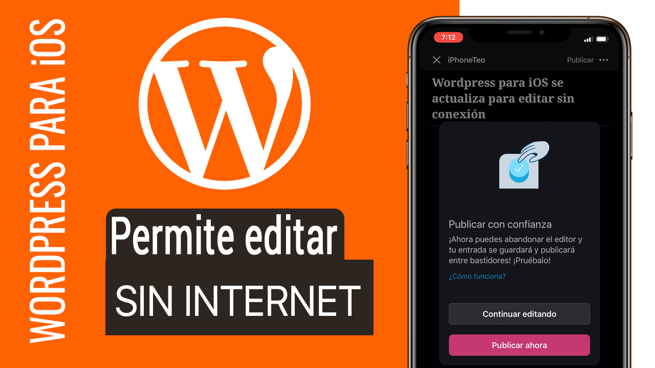 EDITAR Y PUBLICAR SIN INTERNET EN WORDPRESS PARA iPhone